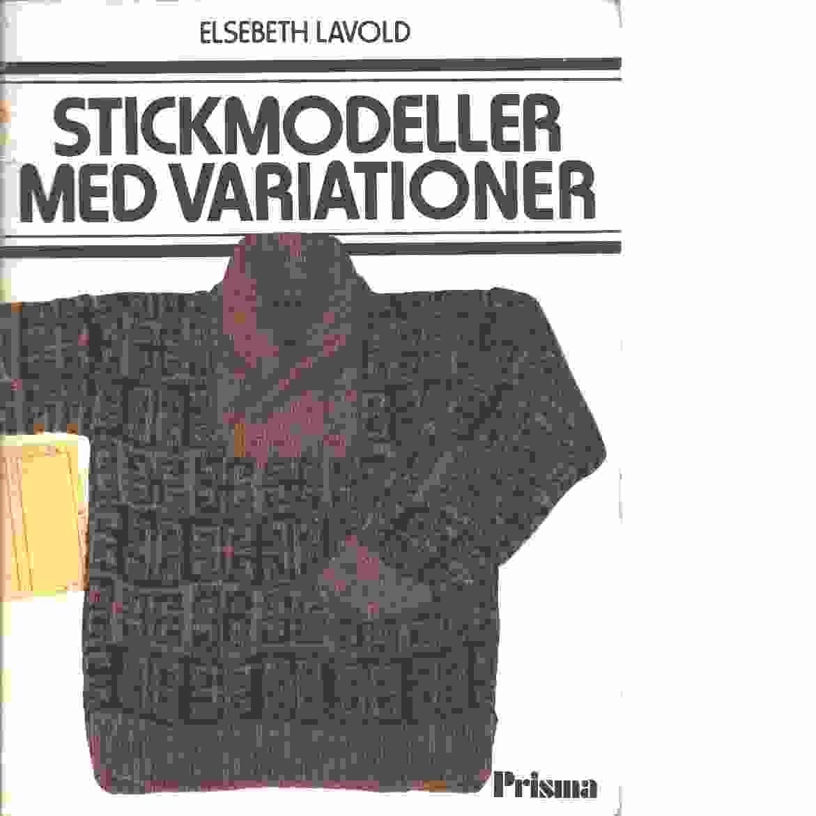 Stickmodeller med variationer - Lavold, Elsebeth