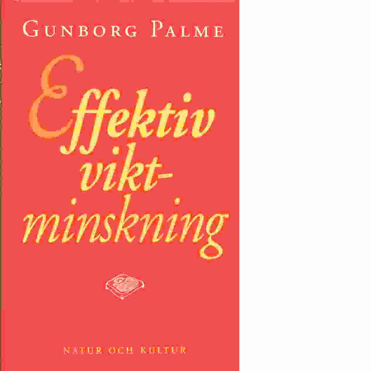 Effektiv viktminskning - Palme, Gunborg