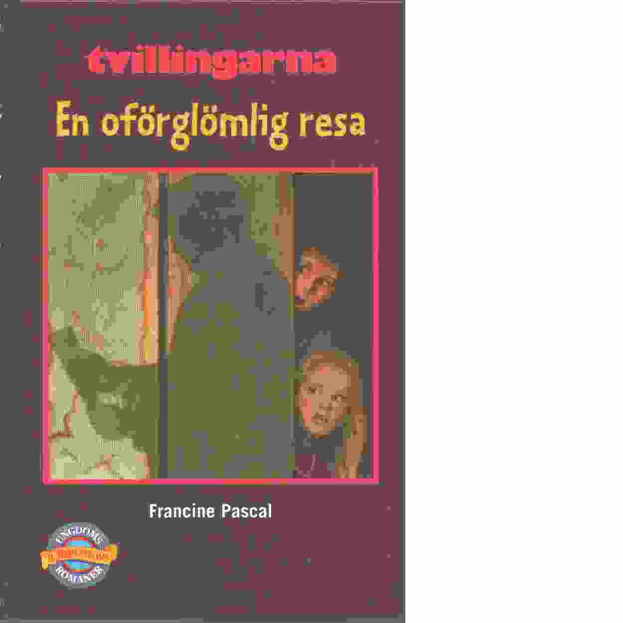 Tvillingarna : En oförglömlig resa - Pascal, Francine