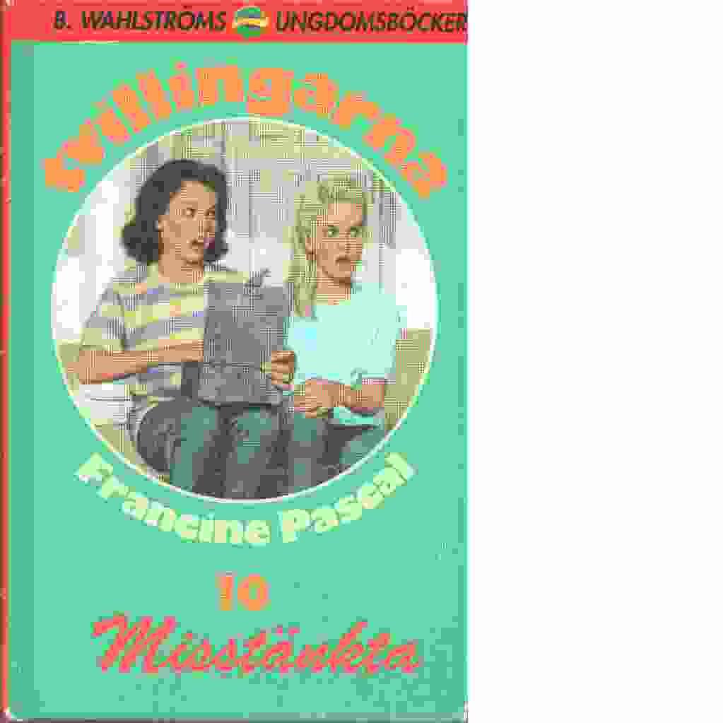 Tvillingarna : Misstänkta - Pascal, Francine