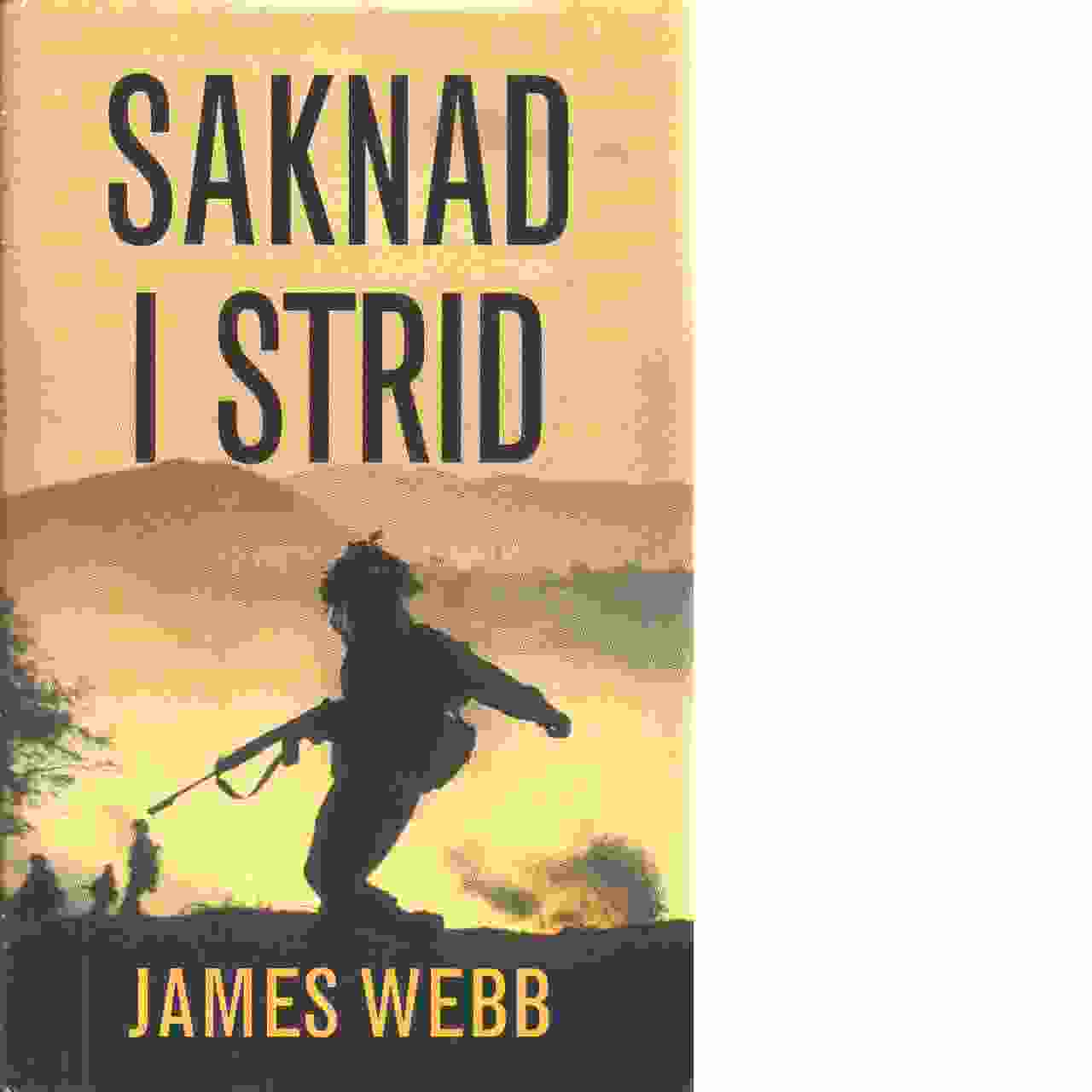 Saknad i strid - Webb, James