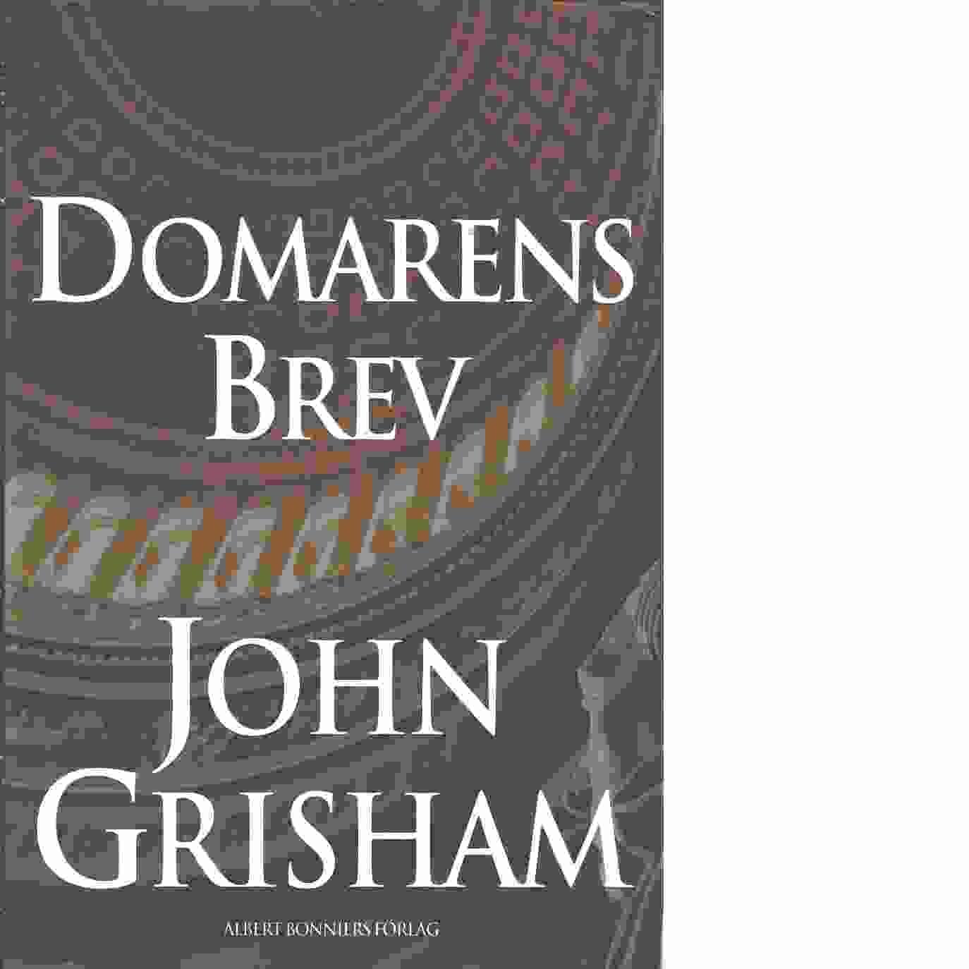 Domarens brev - Grisham, John