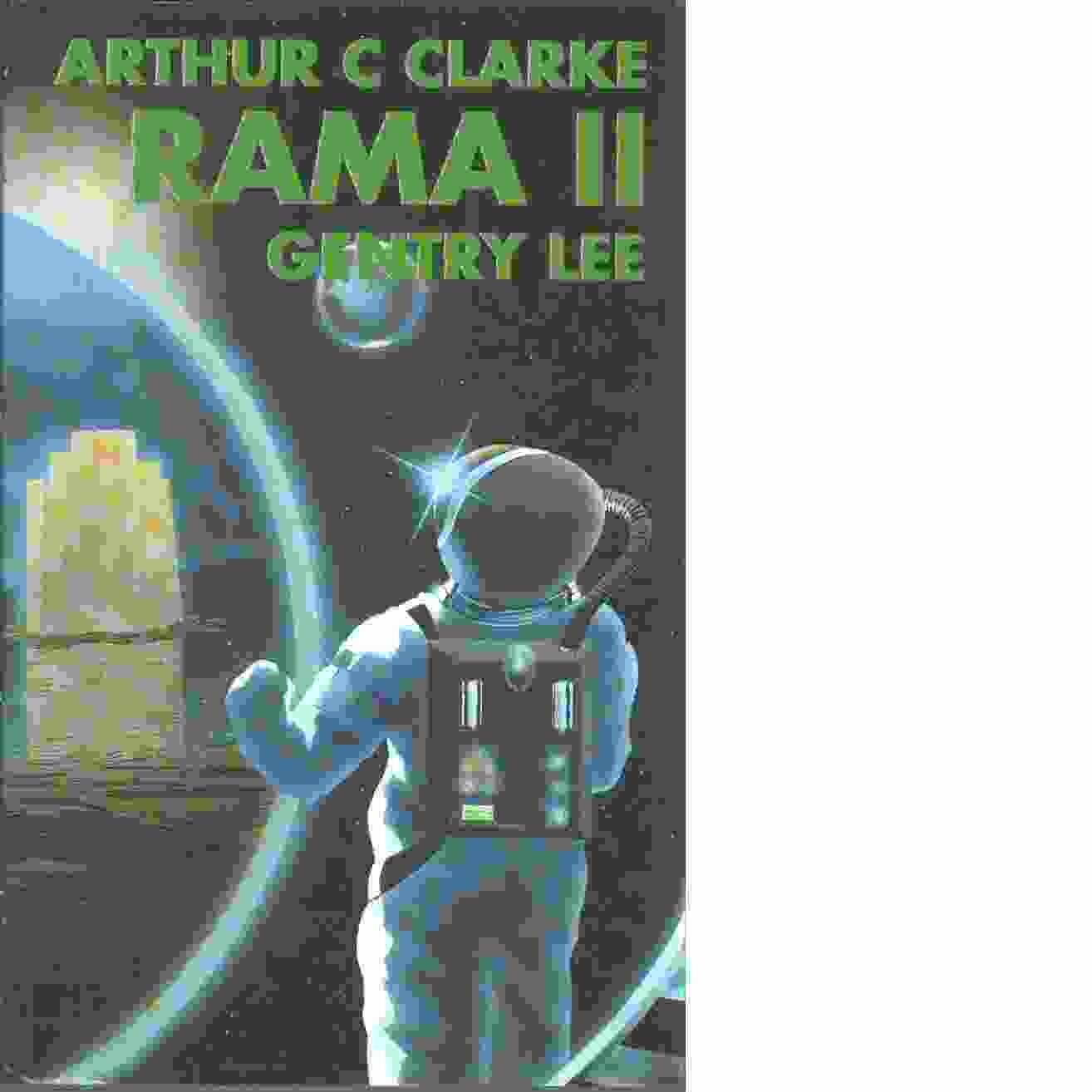 Rama II - Clarke, Arthur C och Lee, Gentry