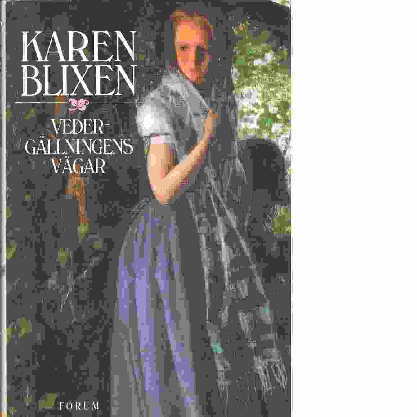 Vedergällningens vägar - Blixen, Karen