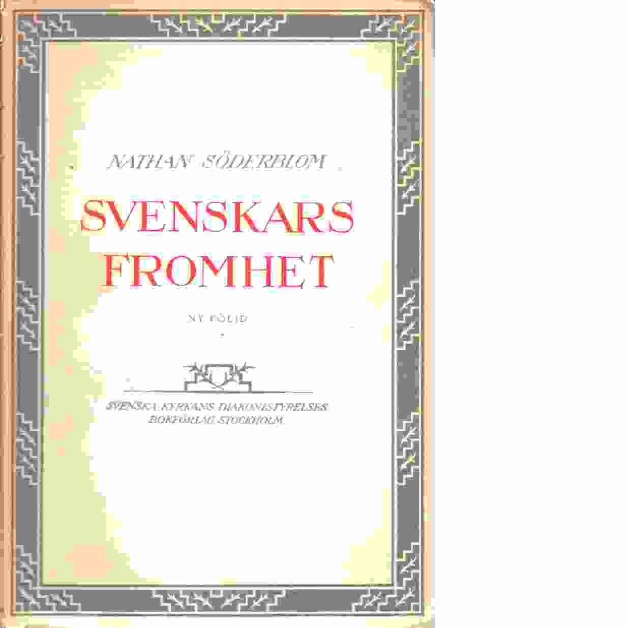 Svenskars fromhet - Söderblom, Nathan