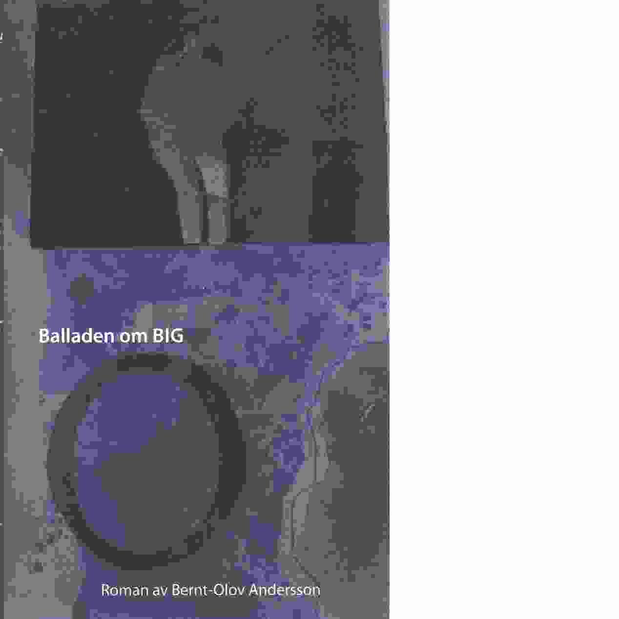 Balladen om big O - Andersson, Bernt-Olov