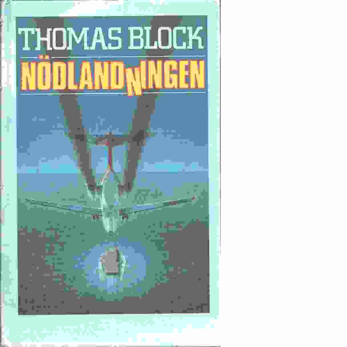 Nödlandningen - Block, Thomas