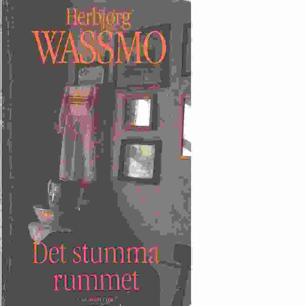Det stumma rummet - Wassmo, Herbjørg