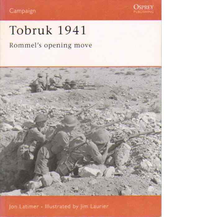 Tobruk 1941 - Latimer, Jon