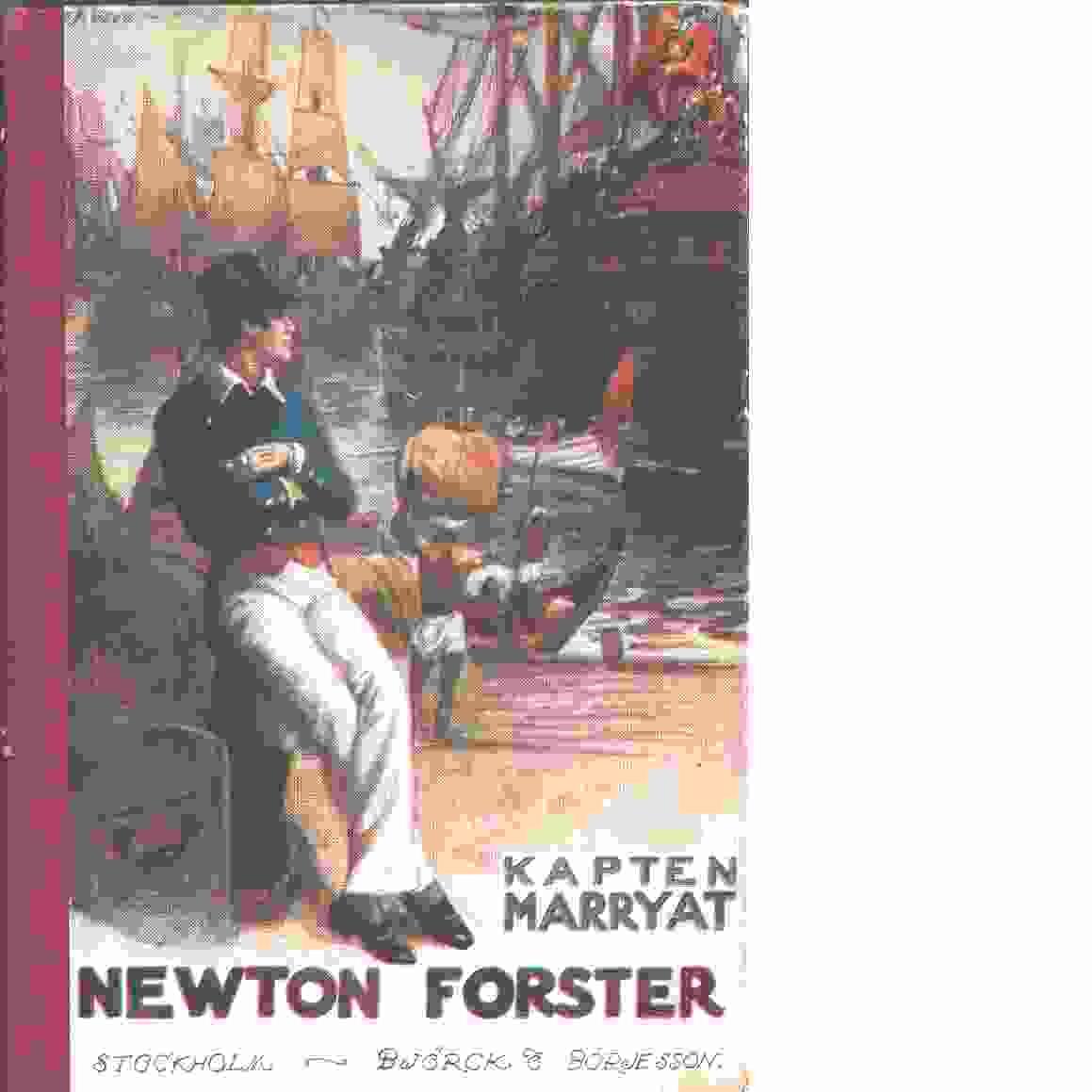 Newton Forster eller till sjöss på handelsfartyg - Marryat, Frederick