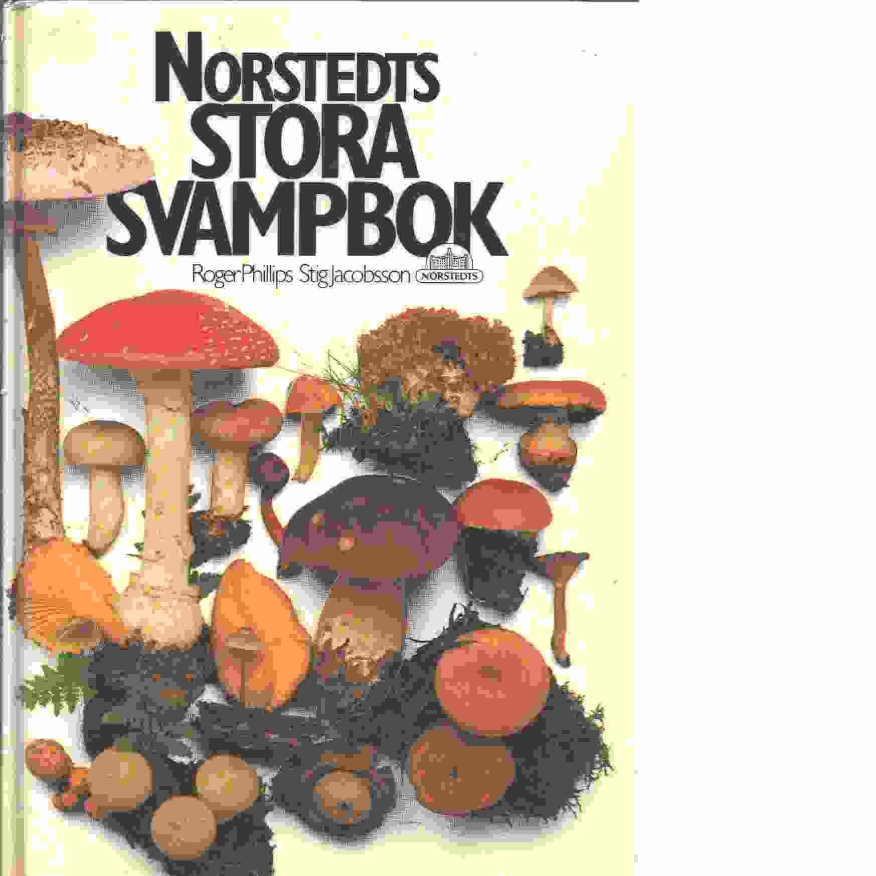 Norstedts stora svampbok - Phillips, Roger  och Jacobsson, Stig