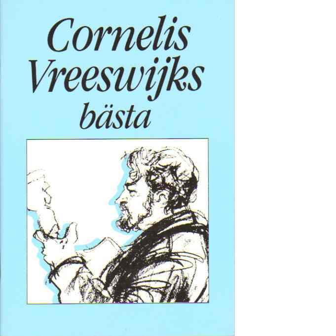 Cornelis Vreeswijks bästa - Vreeswijks, Cornelis