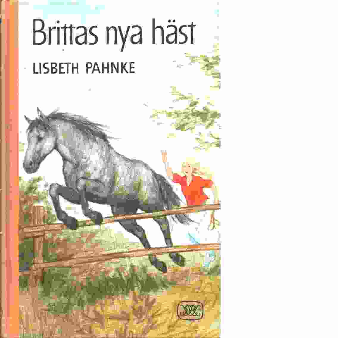 Brittas nya häst - Pahnke, Lisbeth