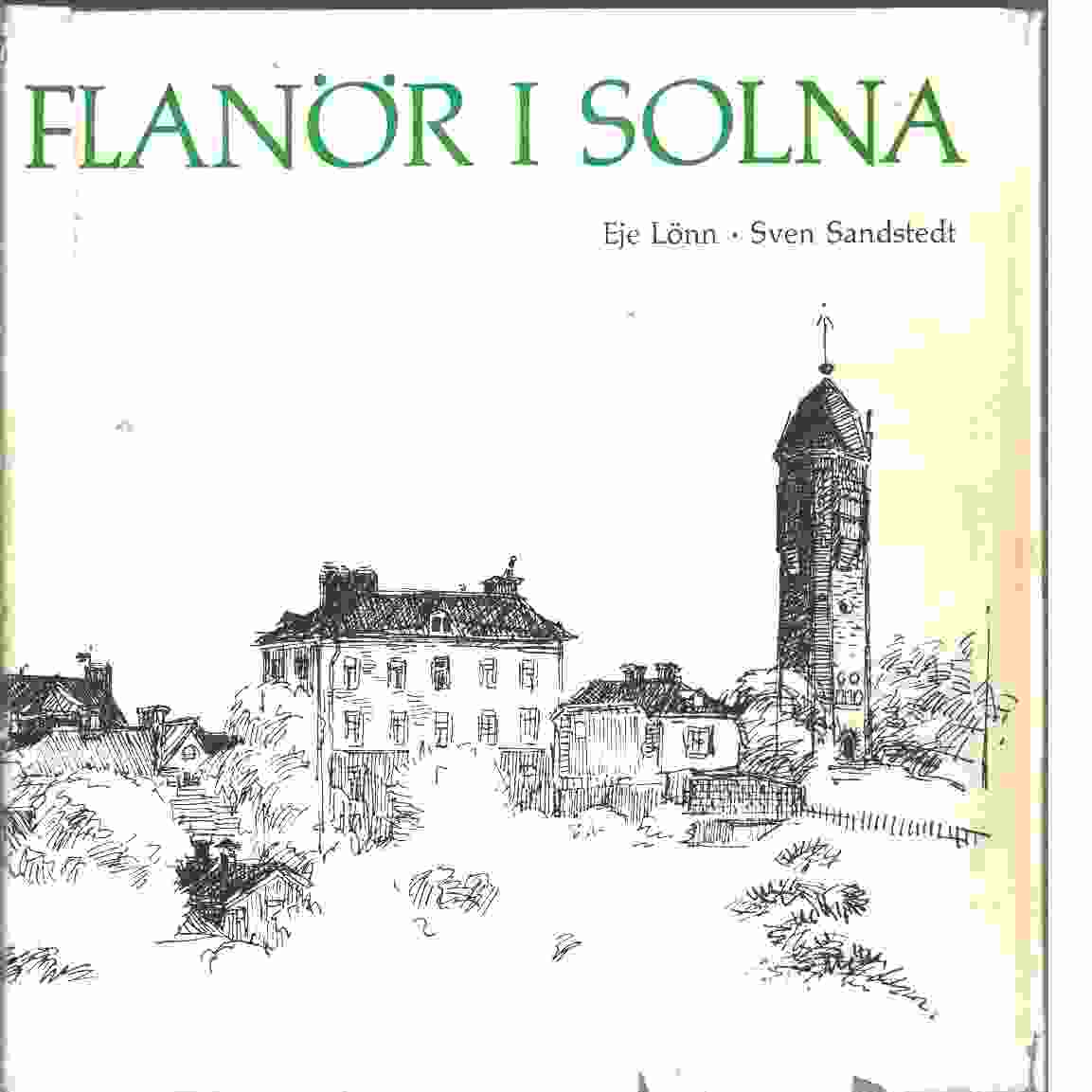 Flanör i Solna - Lönn, Eje och Sandstedt, Sven