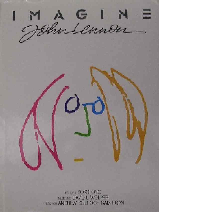 Imagine John Lennon - Solt, Andrew och Egan, Sam