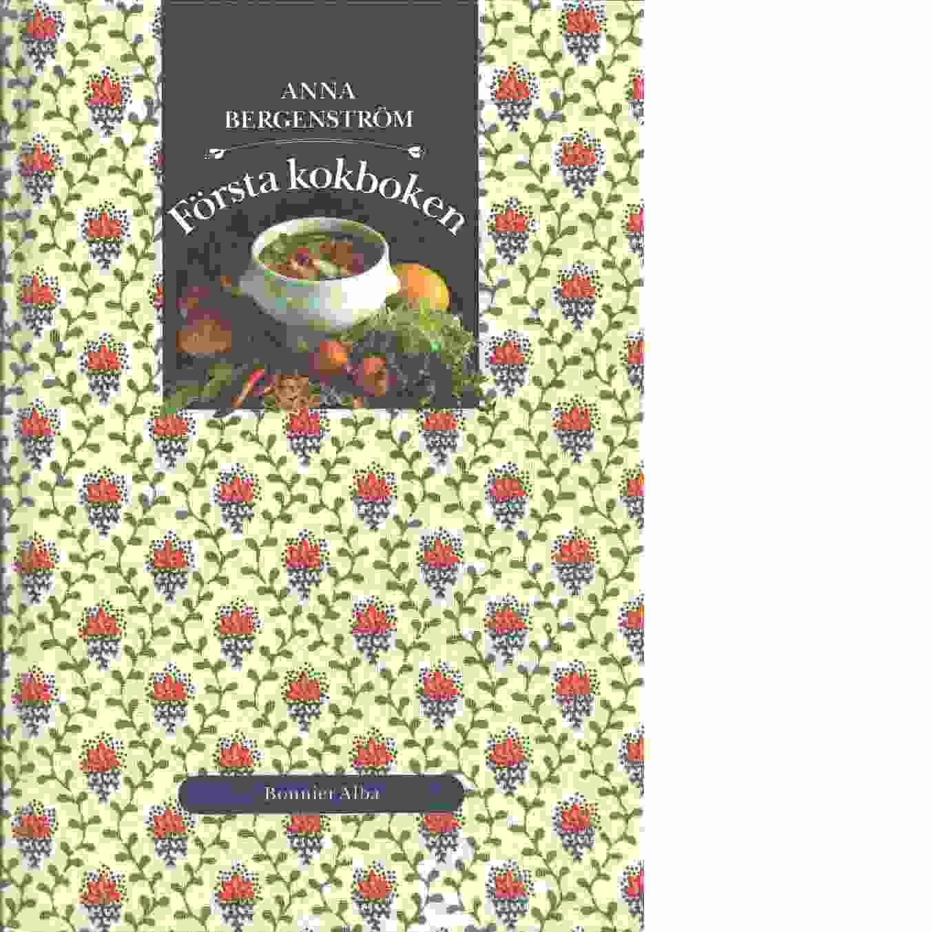 Första kokboken - Bergenström, Anna