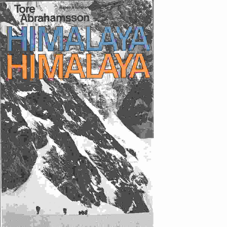 Himalaya, Himalaya. - Abrahamsson, Tore