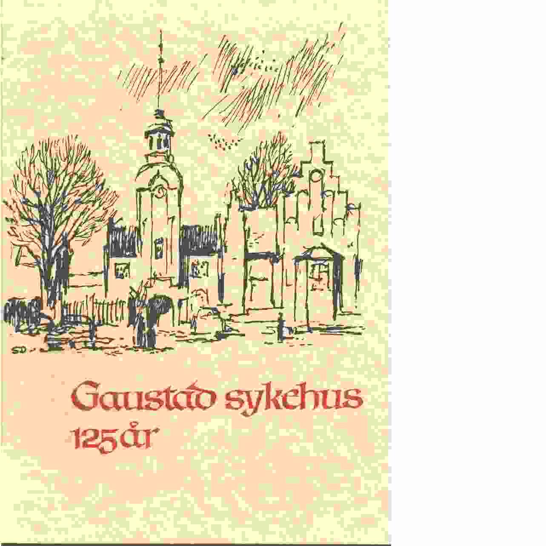 Gaustad Sykehus 125 år - Red.