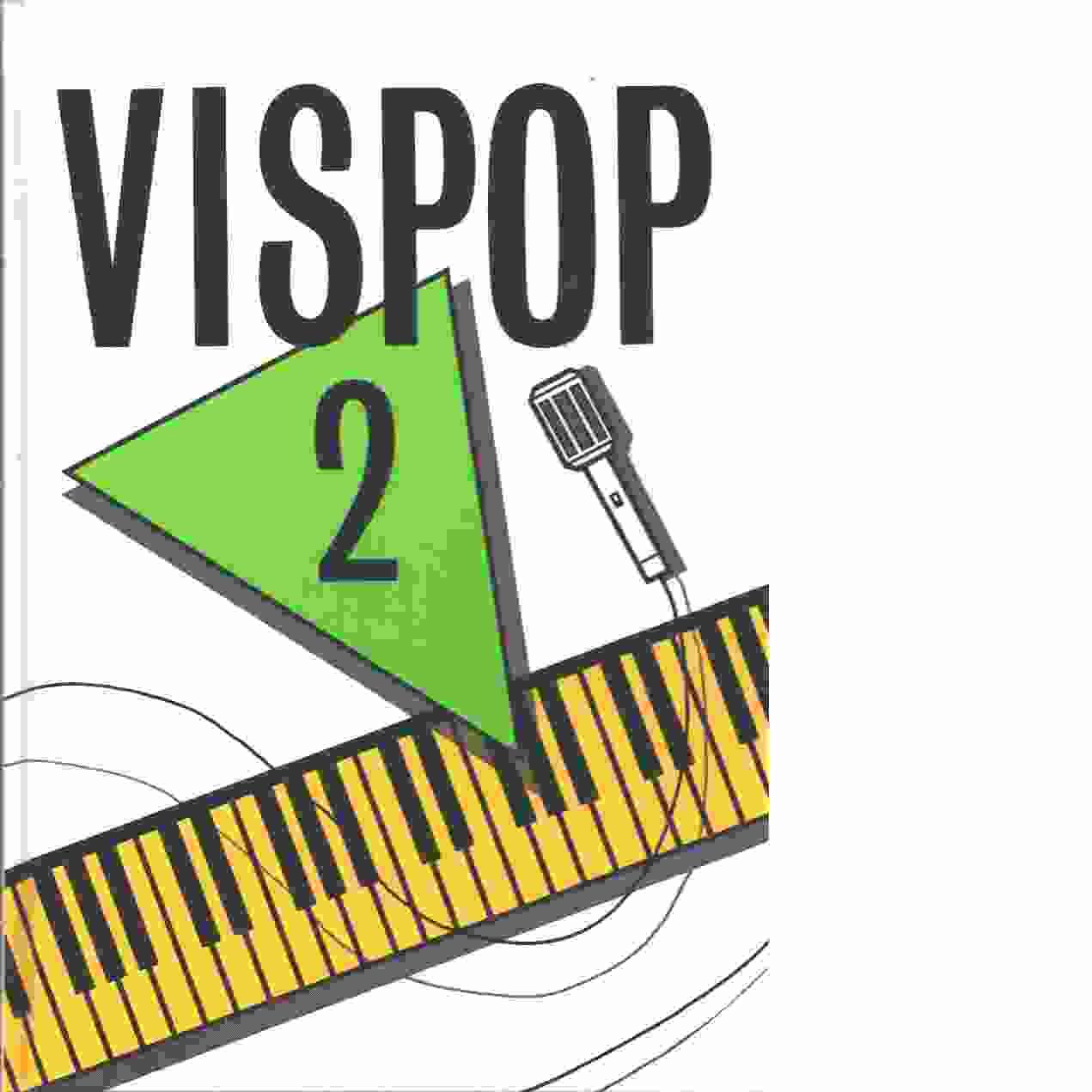 Vispop 2 - Red. Hahne, Ingemar