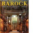 Barock : arkitektur, skulptur, måleri - Red. Toman, Rolf