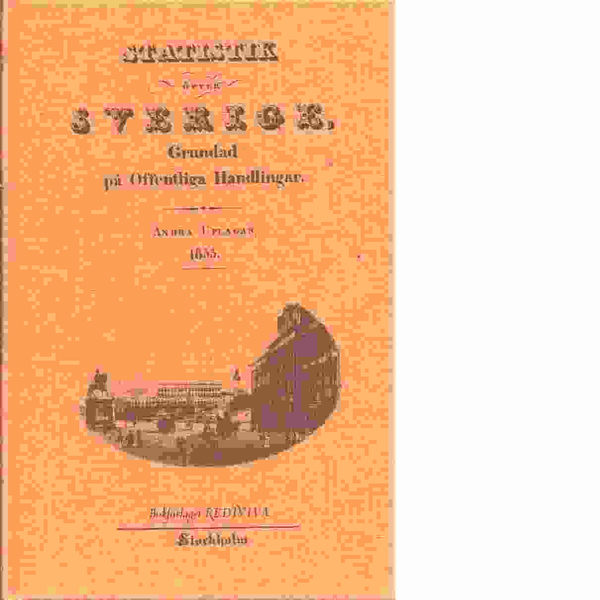 Statistik öfver Sverige, grundad på offentliga handlingar - Forsell, Carl af