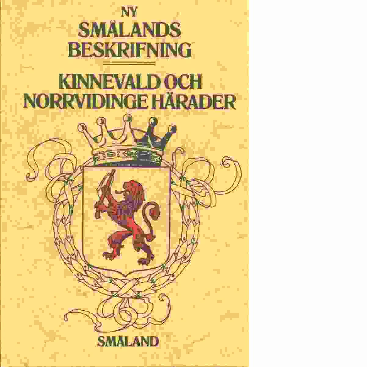 Kinnevald och Norrvidinge härader - Rosengren, Josef