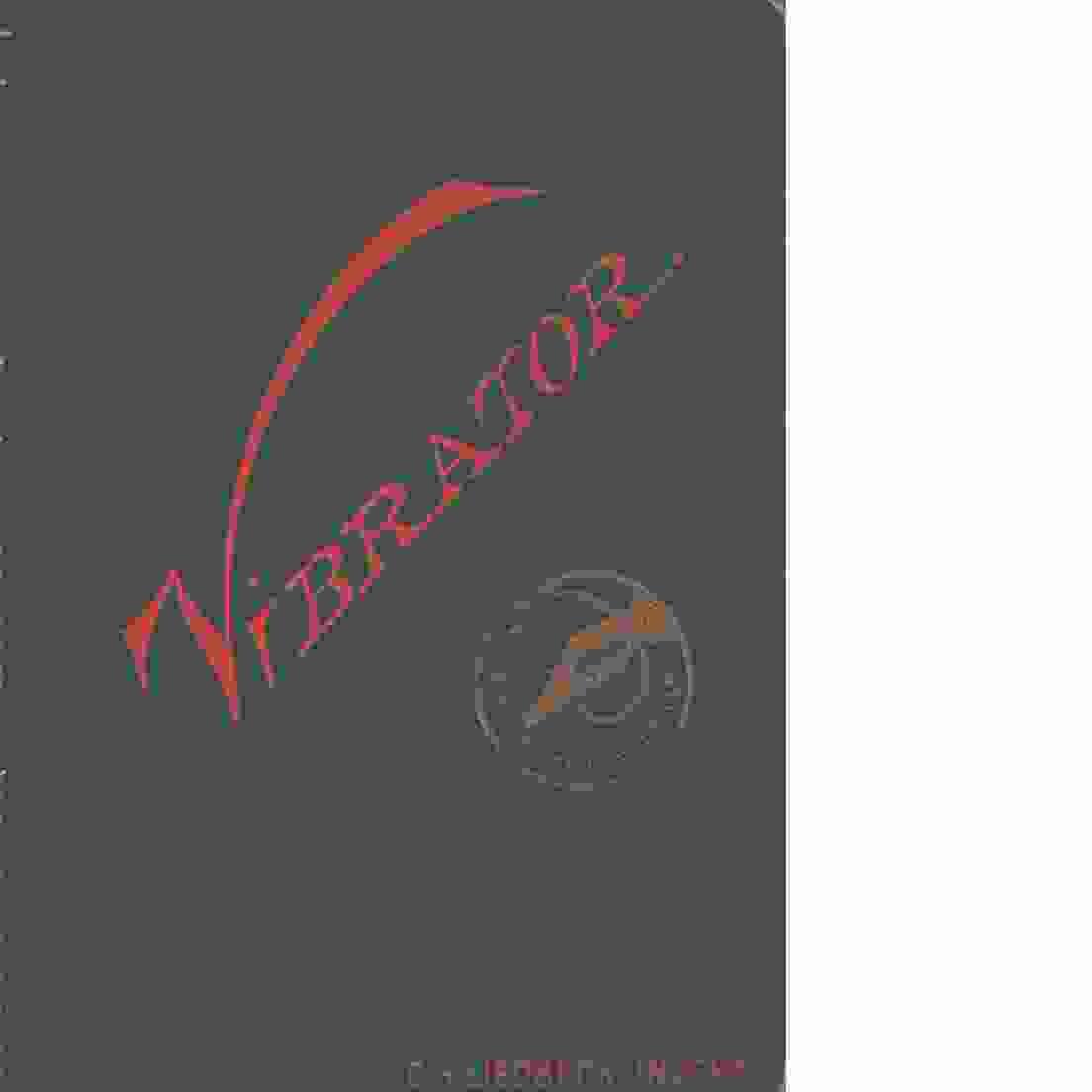 Vibratorn, dess ändamål, beskrifning och användning : med illustr. - Liedbeck, Carl Harald