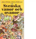 Svenska vanor och ovanor - Red. Frykman, Jonas och Löfgren, Orvar