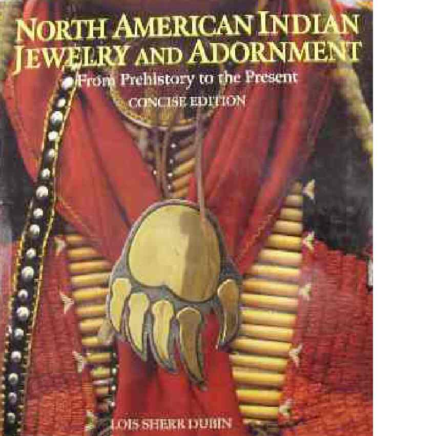 North american indian jewelry and adornment - Sherr Dubin, Lois
