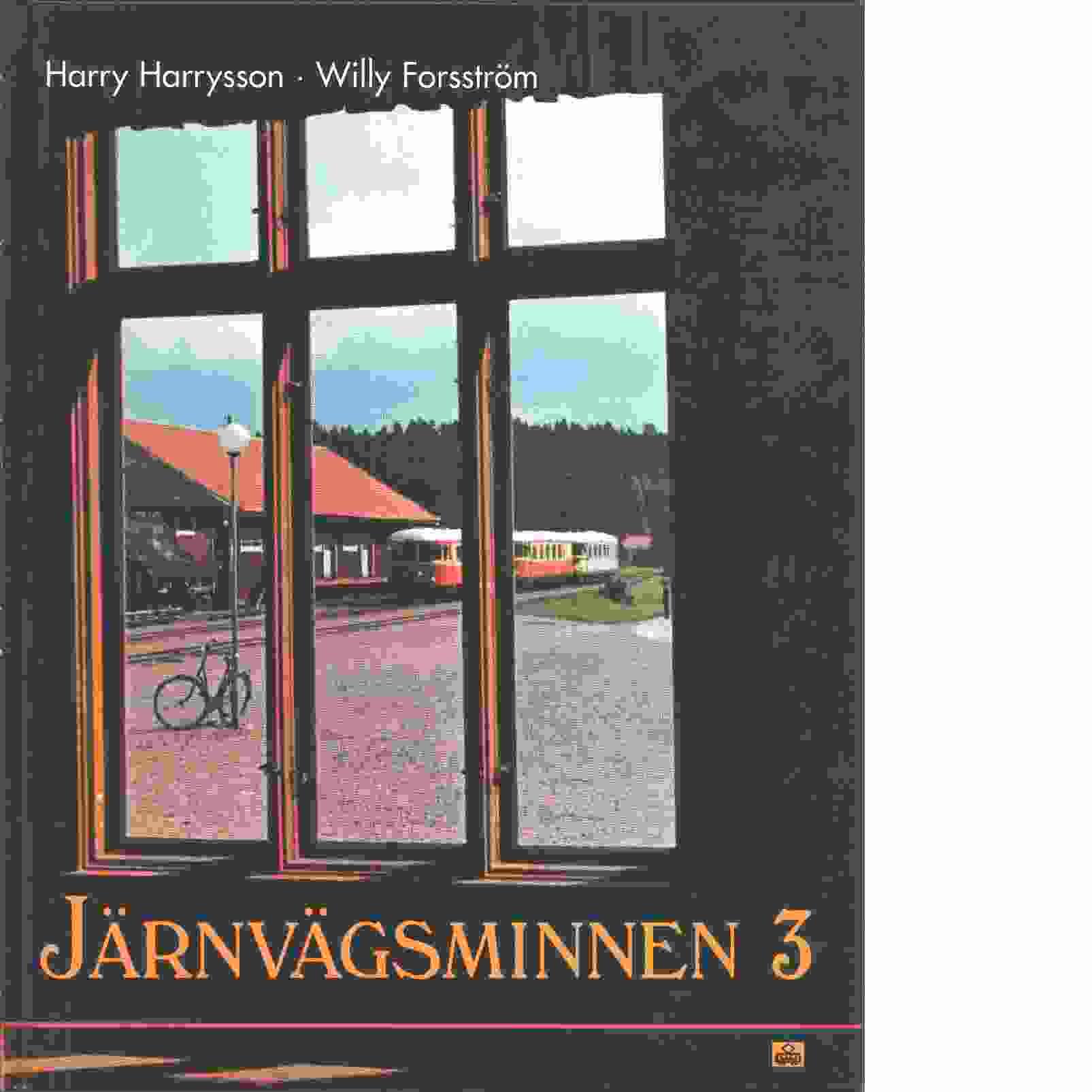 Järnvägsminnen 3 - Harrysson, Harry