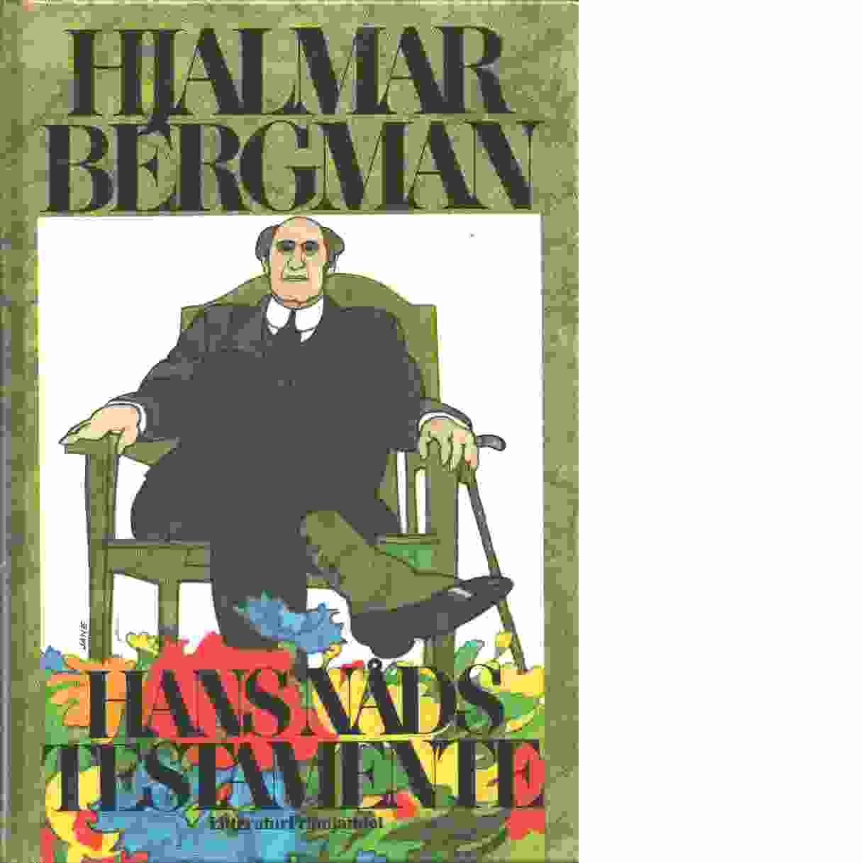 Hans nåds testamente - Bergman, Hjalmar