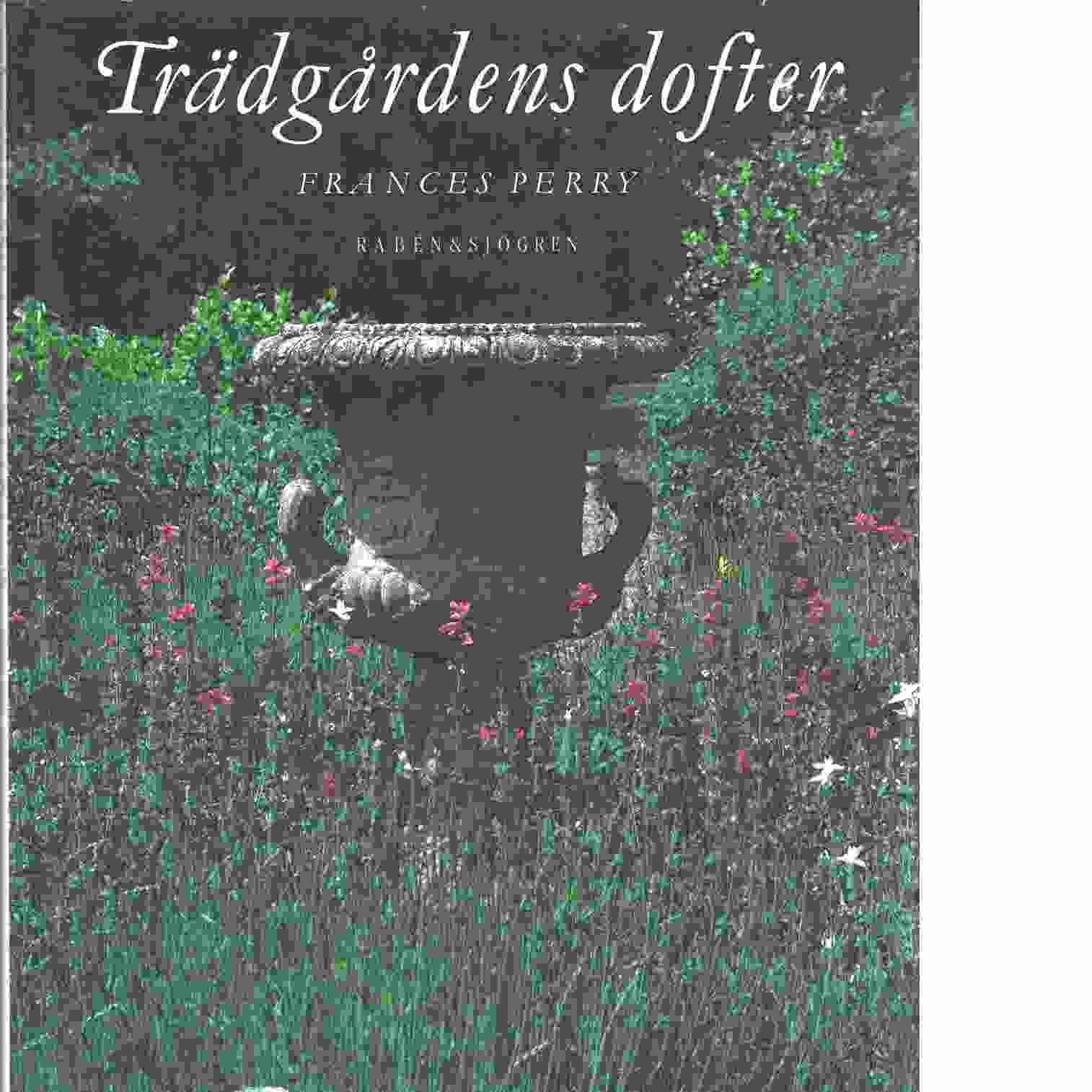 Trädgårdens dofter - Perry, Frances