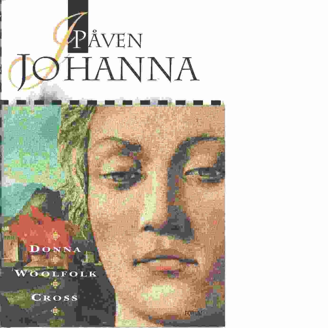 Påven Johanna - Cross, Donna Woolfolk