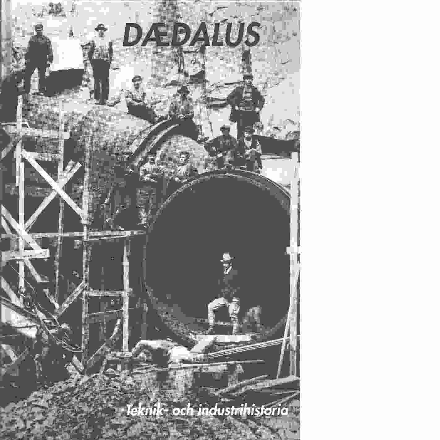 Teknik- och industrihistoria  Dædalus : [Tekniska museets årsbok]. - Red.