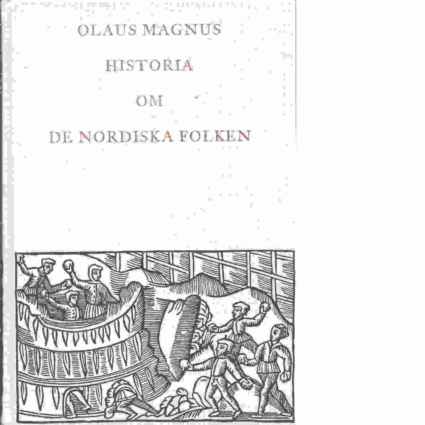 Olaus Magnus' Historia om de nordiska folken - Olaus Magnus