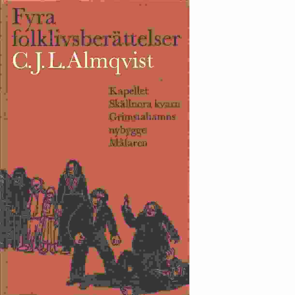 Fyra folklivsberättelser - Almqvist, Carl Jonas Love