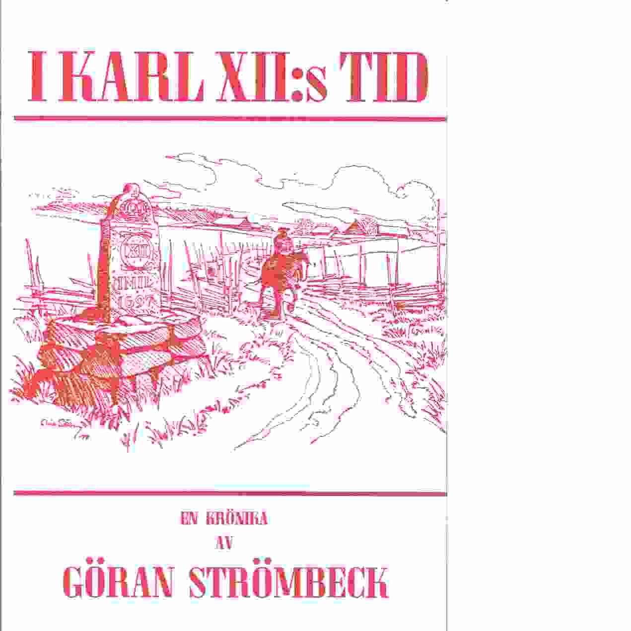 I Karl XII:s tid : en krönika om Upplandssocknarna Ed, Fresta, Hammarby. D. 2, Åren 1700-1702 - Strömbeck, Göran