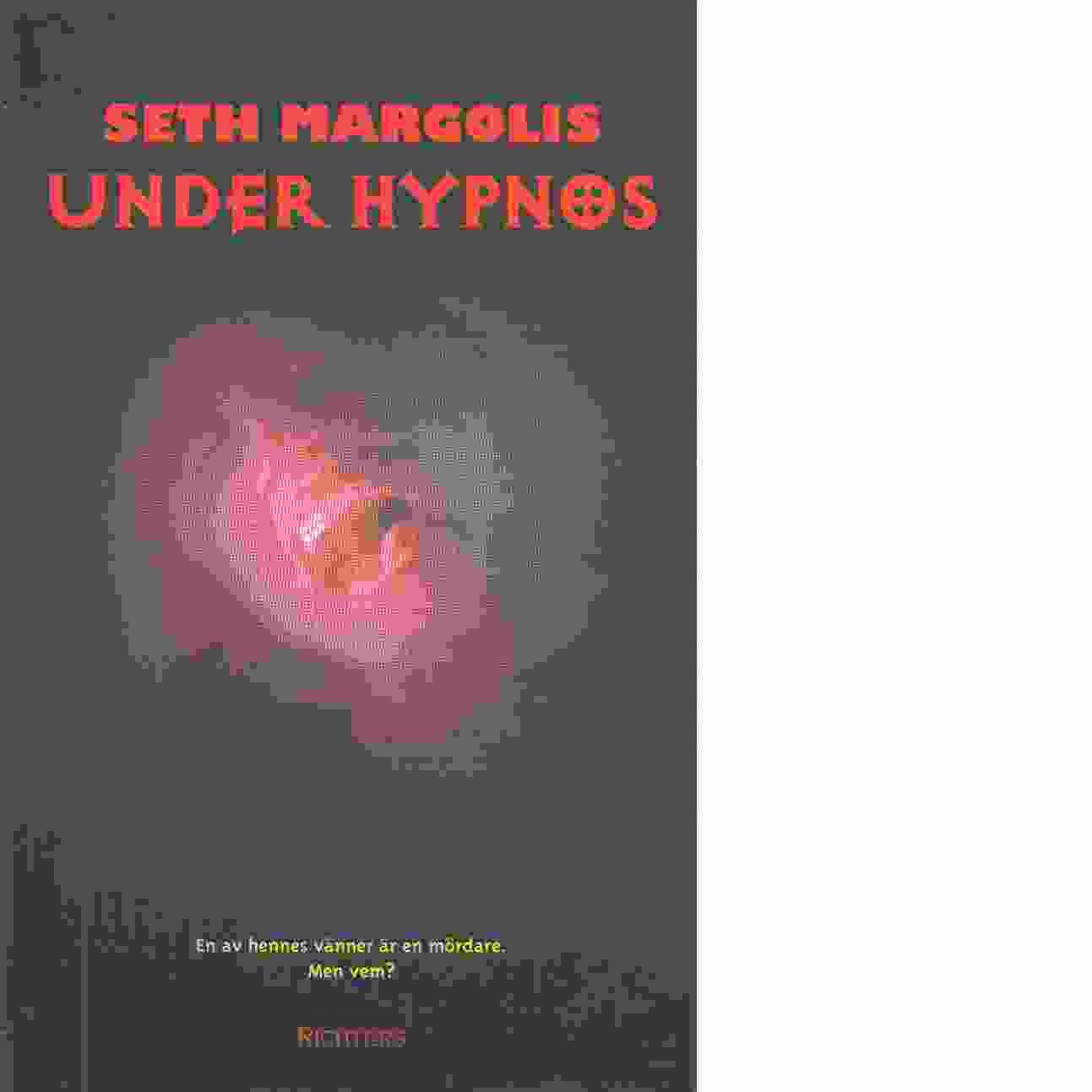 Under hypnos - Margolis, Seth
