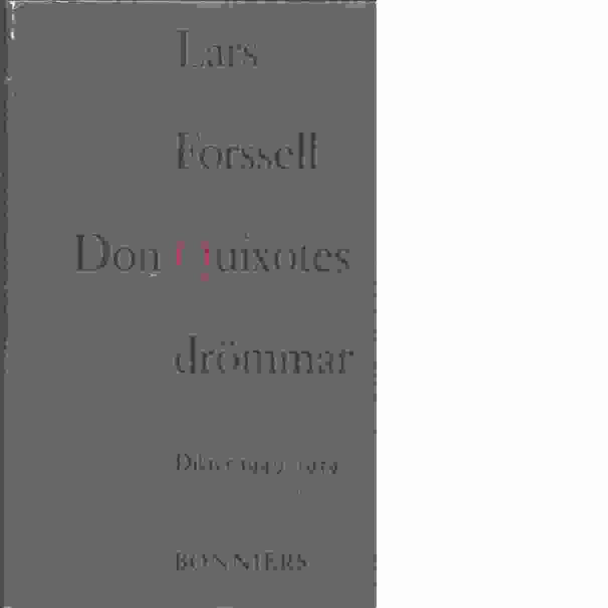 Don Quixotes drömmar : dikter 1949-1959 - Forssell, Lars
