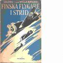 Finska flygare i strid - Valpas, Hugo och Willebrand, Lars Hermansson von