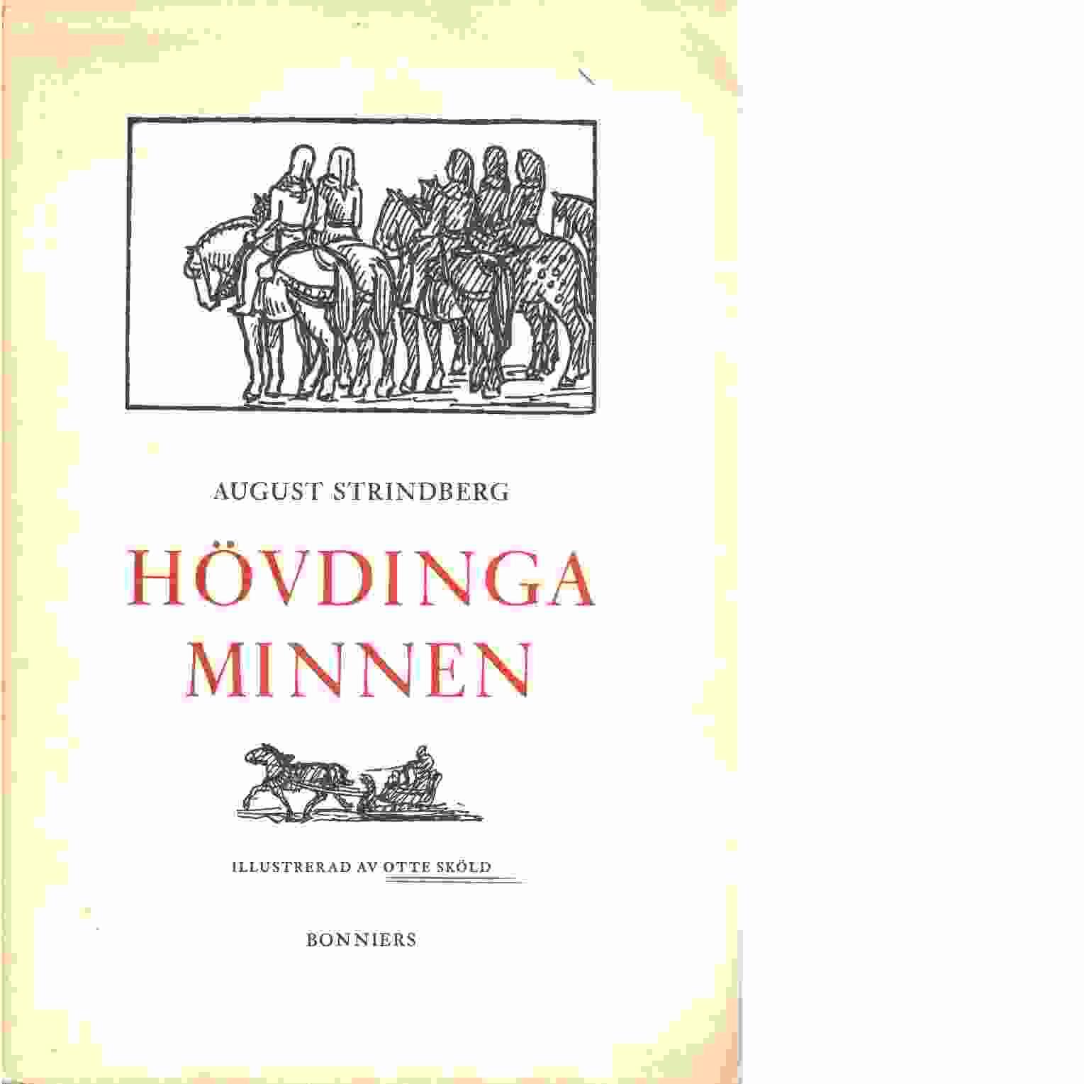 Hövdingaminnen / illustr. av Otte Sköld - Strindberg, August