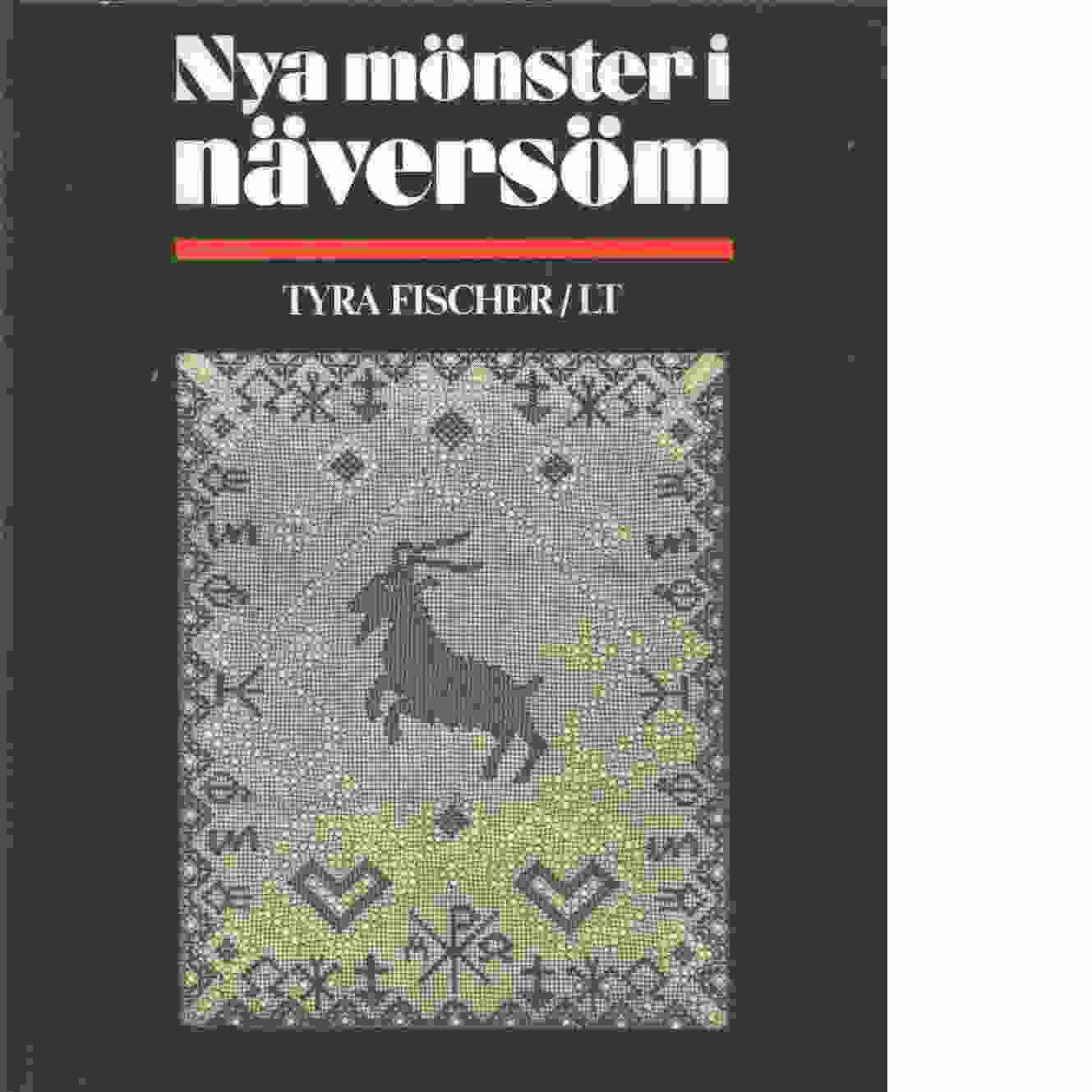 Nya mönster i näversöm - Fischer, Tyra