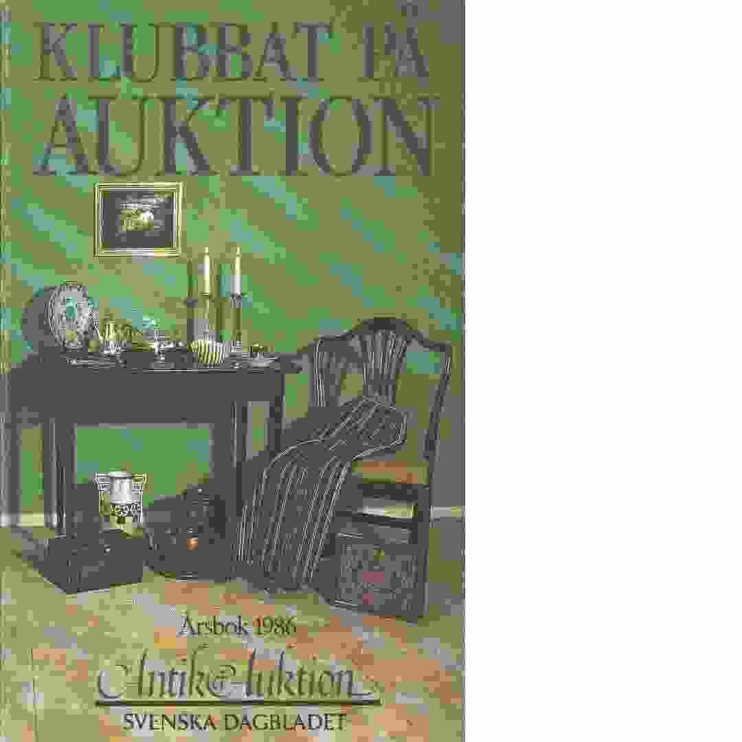 Klubbat på auktion : årsbok - Red.