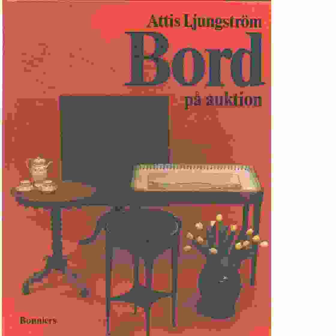 Bord på auktion - Ljungström, Astrid