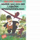 Agaton Sax och den ljudlösa sprängämnesligan - Franzén, Nils-Olof