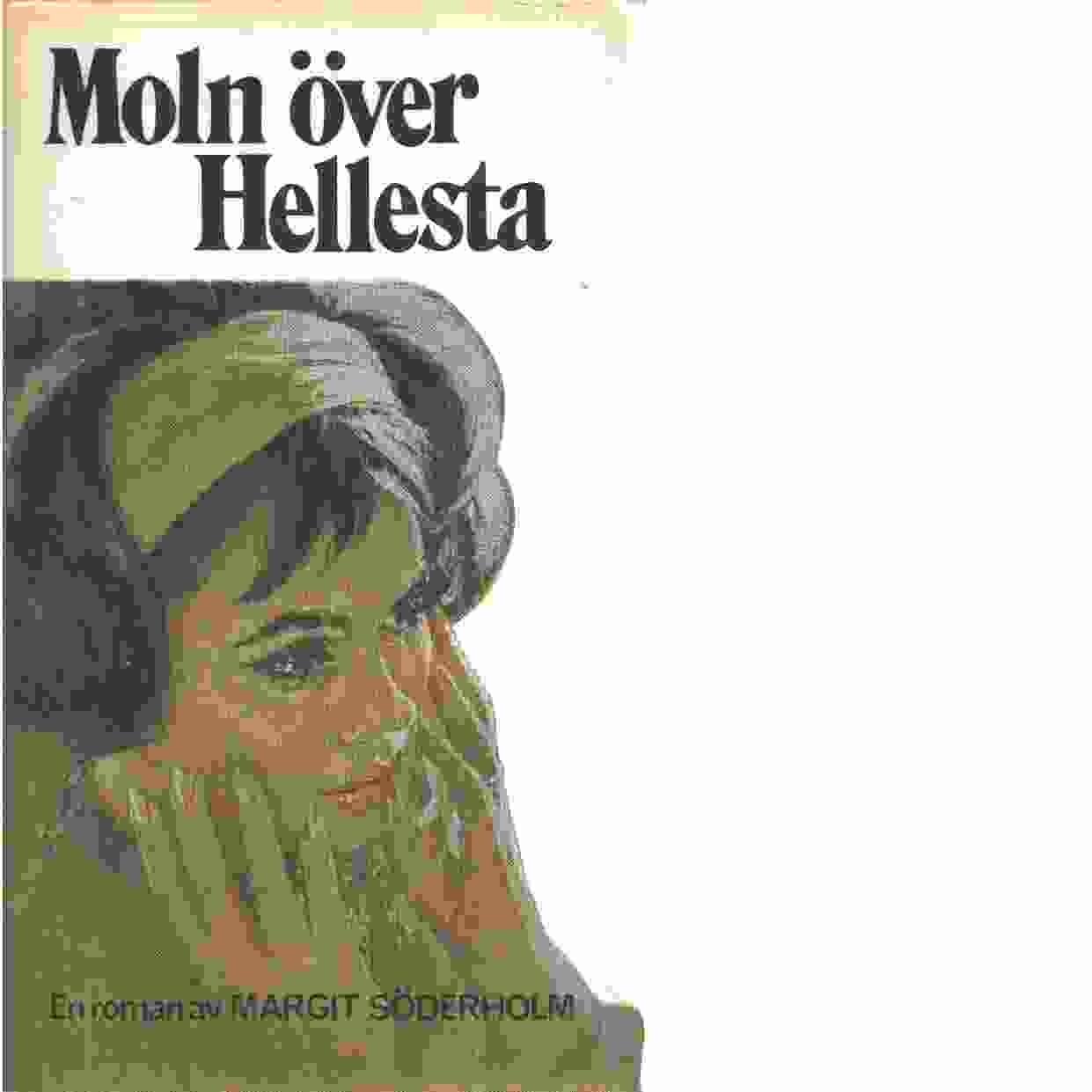 Moln över Hellesta - Söderholm, Margit
