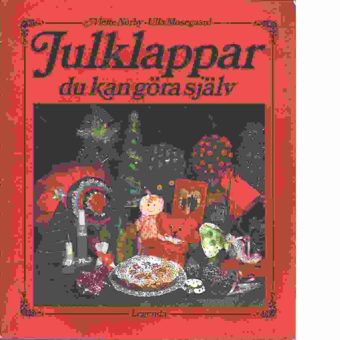 Julklappar du kan göra själv - Nørby, Mette och Mosegaard, Ulla