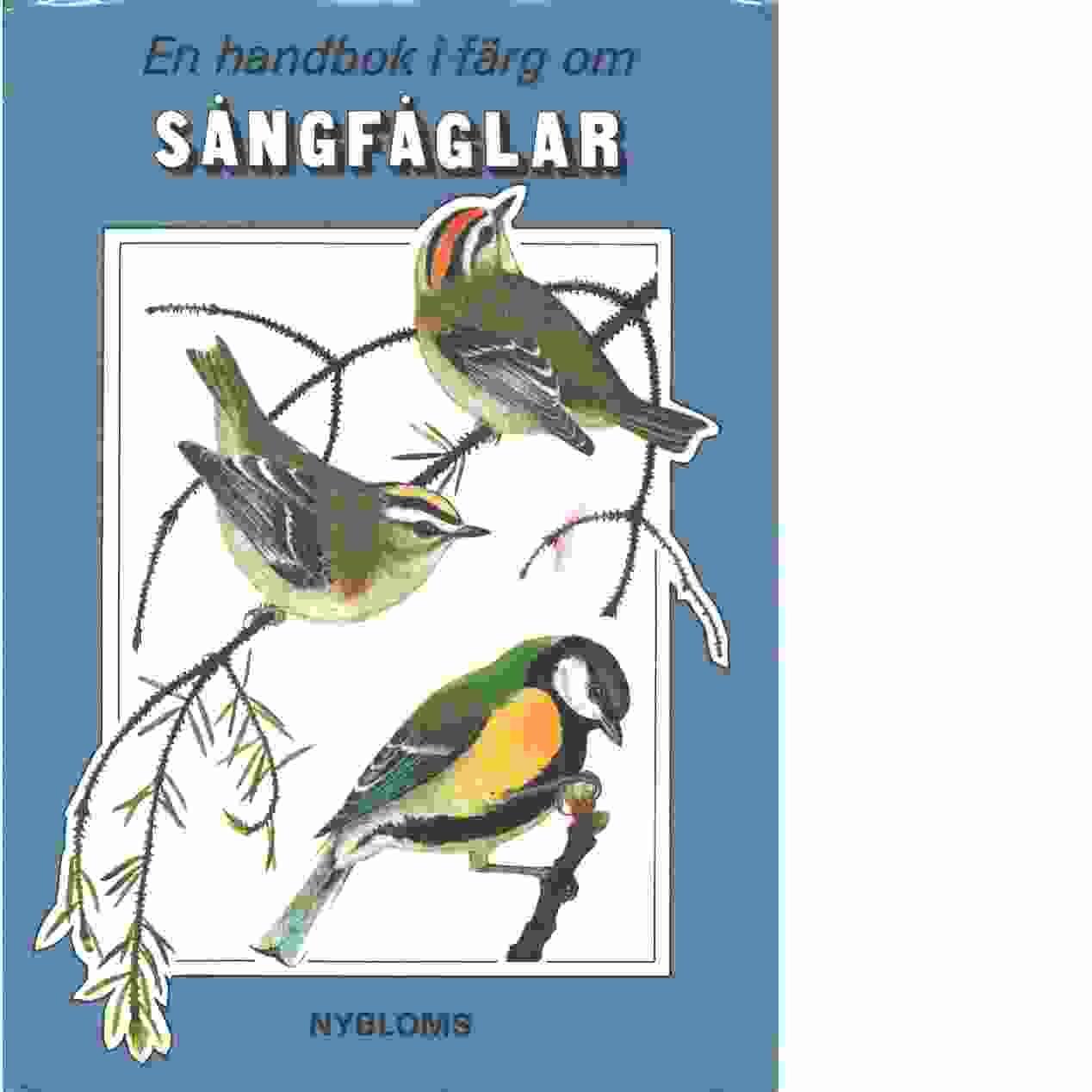 Sångfåglar - Šťastný, Karel