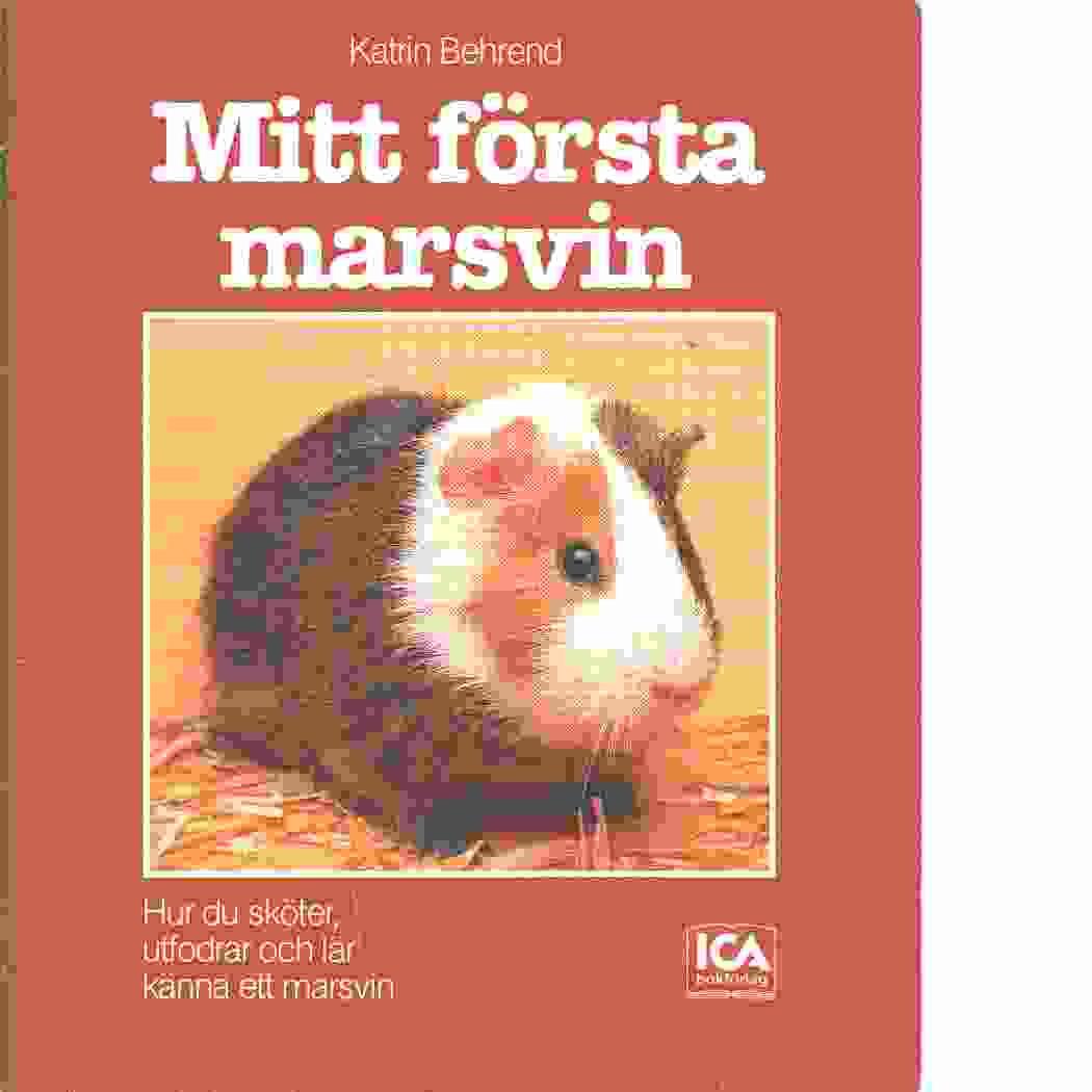 Mitt första marsvin - Behrend Katrin