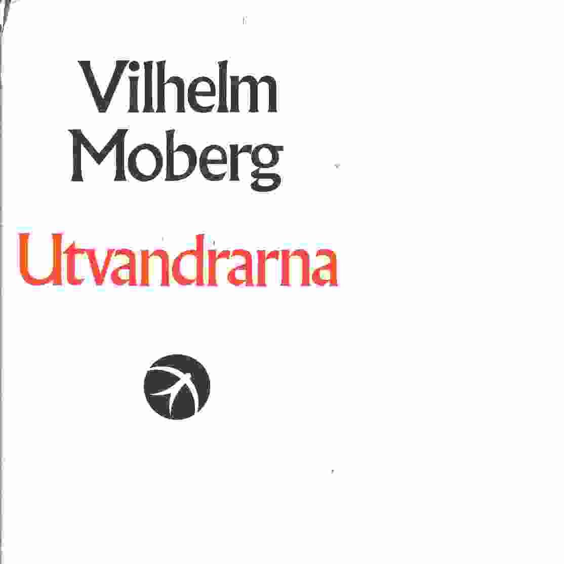 Utvandrarna - Moberg, Vilhelm